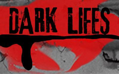 Dark Lifes (2014)